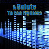A Salute To Foo Fighters by The Rock Heroes