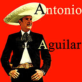 Vintage Music No. 54 - LP: Antonio Aguilar by Antonio Aguilar