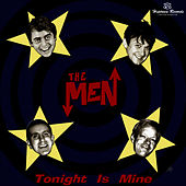 Tonight Is Mine by The Men
