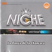 La Danza de la Chancaca by Grupo Niche