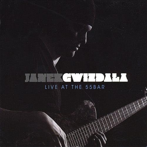Live at the 55bar by Janek Gwizdala