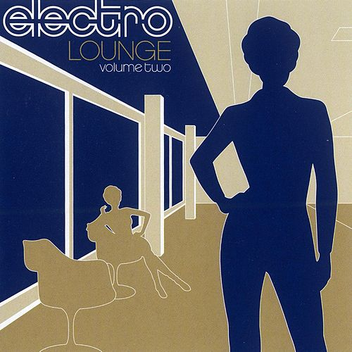 Electro Lounge: Vol. 2 von Various Artists
