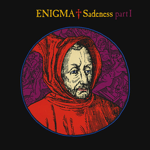 Sadeness - Part I by Enigma