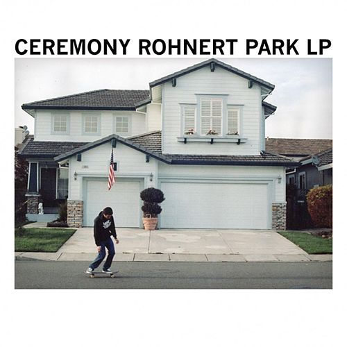 Rohnert Park by Ceremony