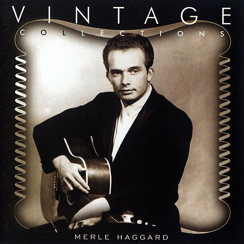 Vintage Collections by Merle Haggard
