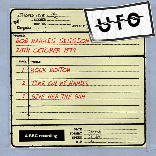 Bob Harris Session (2nd October 1974) by UFO