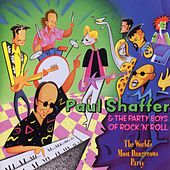 The World's Most Dangerous Party by Paul Shaffer