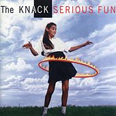 Serious Fun by The Knack