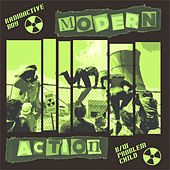 Radioactive Boy by Modern Action