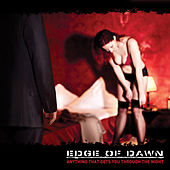 Anything That Gets You Through The Night by Edge Of Dawn