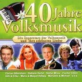 40 Jahre Hits der Volksmusik Folge 1 by Various Artists