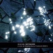 Live at Glastonbury Festival 2005 by H.u.v.a. Network