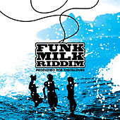 Funk Milk Riddim by Digital Dubs