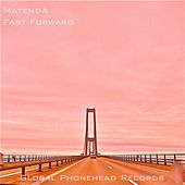 Fast Forward by Matenda