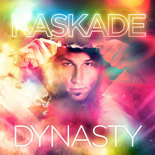 Dynasty by Kaskade