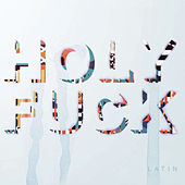 Latin by Holy F*ck