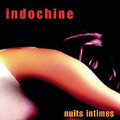 Nuits Intimes by Indochine
