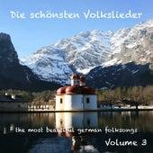 German Folksongs - Volume 3  /  Die schönsten deutschen Volkslieder - Teil 3 by Die lustigen Vagabunden