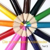Die schönsten deutschen Kinderlieder - Teil 3 / beautiful german songs for children - volume 3 by Die Kindergarten-kids