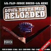 Down South Mud Reloaded - Screwed by Judge Dredd