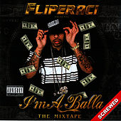 I'm a Balla - Screwed by Lil' Flip