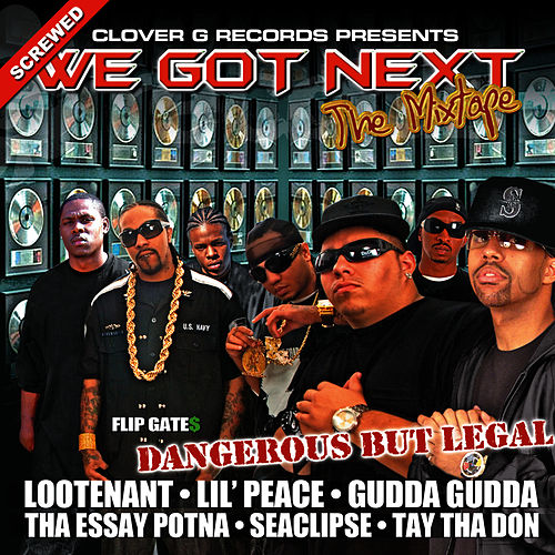 We Got Next (Clean) - Screwed by Gudda Gudda