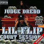 Court Sessions Vol. 2 - Screwed by Lil' Flip