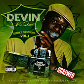 Smoke Sessions Vol. 1 - Screwed by Devin The Dude