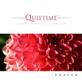 Quietime - Prayer by Eric Nordhoff