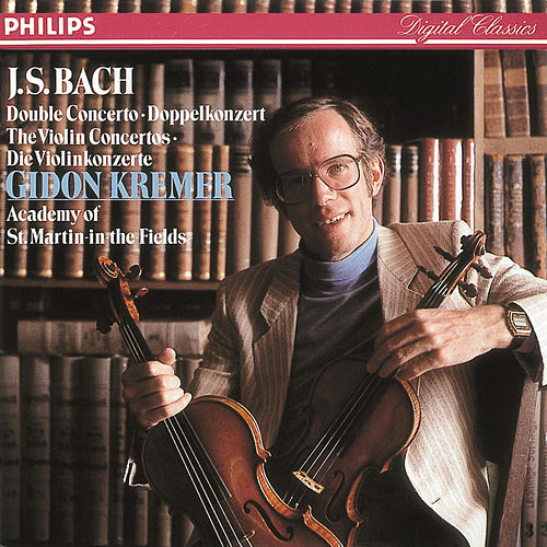 Bach, J.S.: Violin Concertos in E and A minor/Double Concerto by Gidon Kremer
