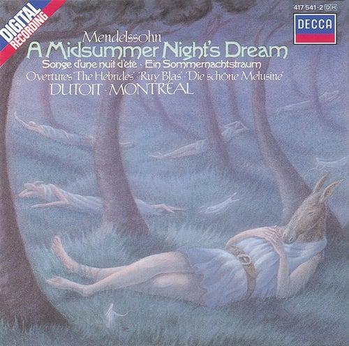 Mendelssohn: A Midsummer Night's Dream etc. by Orchestre Symphonique de Montréal