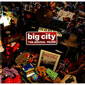 The Brugal Years by Big City