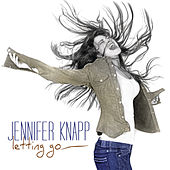 Letting Go by Jennifer Knapp