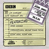 BBC In Concert (26th February 1991) by Jesus Jones