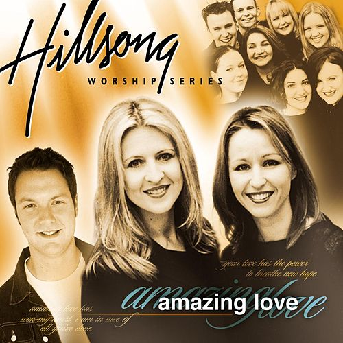 Amazing Love by Hillsong Live