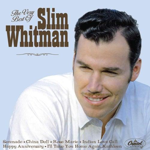 The Very Best Of Slim Whitman by Slim Whitman