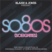 so80s (So Eighties) -  Pres. By Blank & Jones by Various Artists