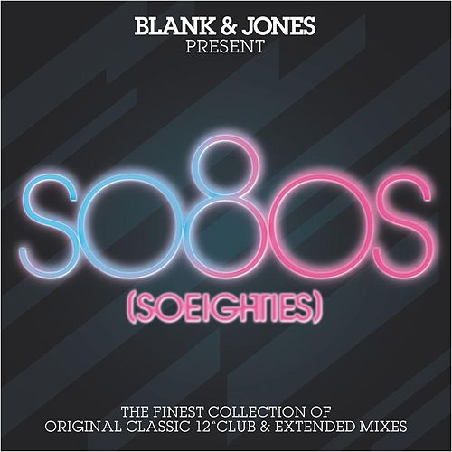 so80s (So Eighties) -  Pres. By Blank & Jones by Various Artists