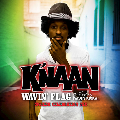Wavin' Flag by K'naan