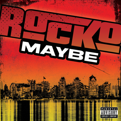 Maybe by Rocko