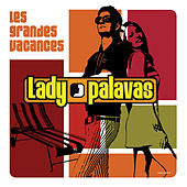 Les Grandes Vacances by Lady Palavas