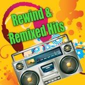 Rewind & Remixed Hits von Various Artists