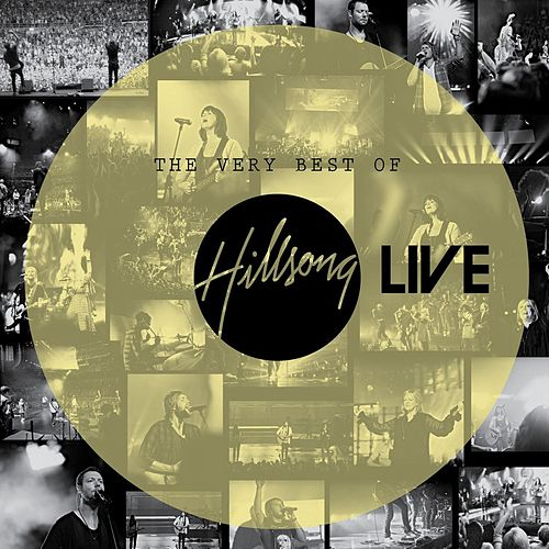 The Very Best Of Hillsong Live by Hillsong Live