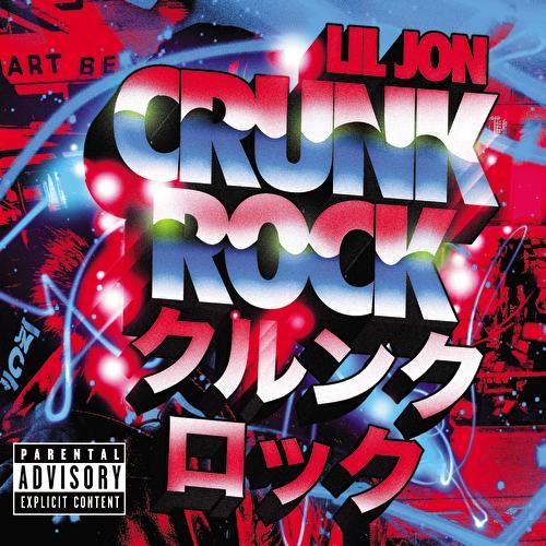 Crunk Rock by Lil Jon