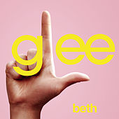 Beth (Glee Cast Version) by Glee Cast