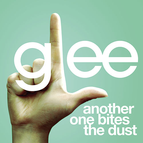 Another One Bites The Dust (Glee Cast Version) by Glee Cast