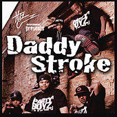 Daddy Stroke by The Party Boyz