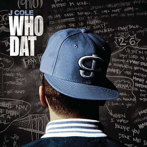 Who Dat by J.Cole