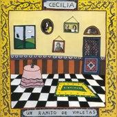 Un Ramito De Violetas by Cecilia