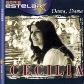 Dama, Dama by Cecilia
